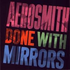 Descargar Aerosmith - Done with Mirrors [1985] MEGA