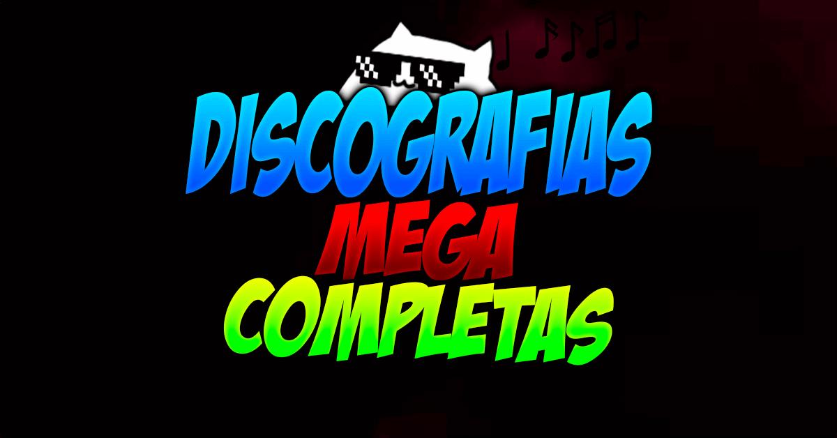 Discografias Por MEGA 320 Kbps Completas