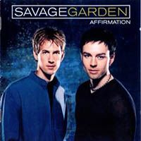 Descargar Savage Garden - Affirmation [1999] MEGA