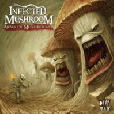 Descargar Infected Mushroom – Army Of Mushrooms [2012] MEGA