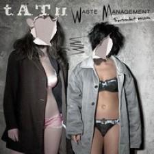 Descargar t.A.T.u. – Waste Management [2009] MEGA