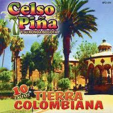Celso Piña - 10 Exitos Tierra Colombiana [2015]