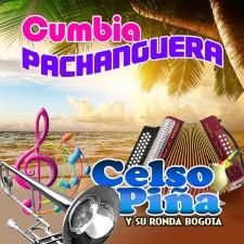 Celso Piña - Cumbia Pachanguera [2017]