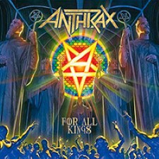 Anthrax - For All Kings [2016] MEGA