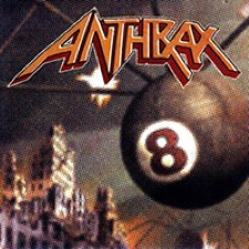 Anthrax – Volume 8: The Threat Is Real [1998]