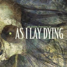 Descargar As I Lay Dying – An Ocean Between Us [2007] MEGA