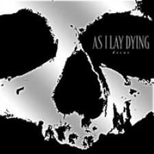 Descargar As I Lay Dying – Decas [2011] MEGA
