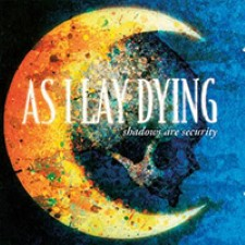 Descargar As I Lay Dying – Shadows Are Security [2005] MEGA