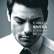 Descargar Carlos Rivera - El hubiera no existe [2013] MEGA