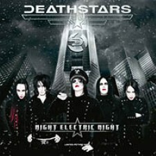 Deathstars – Night Electric Night [2009]