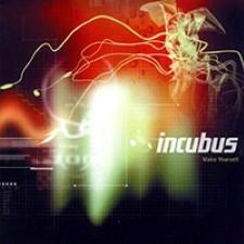 Descargar Incubus - Make Yourself [1999] MEGA