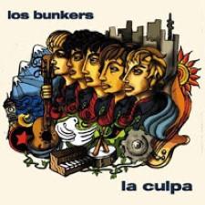 Descargar Los Bunkers - La culpa [2003] MEGA