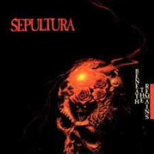 Descargar Sepultura - Beneath the Remains [1989] MEGA