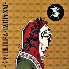 Descargar Sepultura - Dante XXI [2006] MEGA