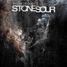 Descargar Stone Sour – House Of Gold & Bones – Part 2 [2013] MEGA