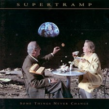 Supertramp – Some Things Never Change [1997]