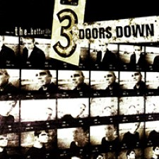 Descargar 3 Doors Down - The Better Life [2000] MEGA