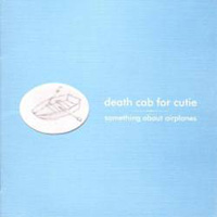 DescargarDeath Cab for Cutie -Something About Airplanes [1998] MEGA