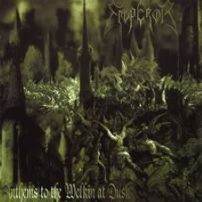 Emperor – Anthems to the Welkin at Dusk [1997]