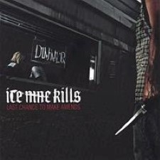 Descargar Ice Nine Kills - Last Chance to Make Amends [2006] MEGA