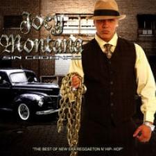 Descargar Joey Montana - Sin Cadenas [2007] MEGA
