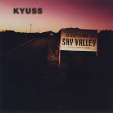 Descargar Kyuss - Welcome To Sky Valley [1994] MEGA