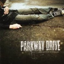 Descargar Parkway Drive - Killing With A Smile [2005] MEGA