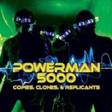 Descargar Powerman 5000 - Copies, Clones & Replicants [2011] MEGA