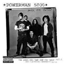 Descargar Powerman 5000 - The Good, The Bad And The Ugly Vol.1 [2004] MEGA