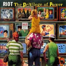 Descargar Riot - The Privilege of Power [1990] MEGA