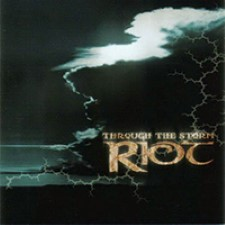 Descargar Riot - Through the Storm [2002] MEGA