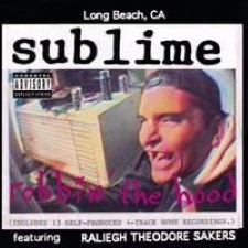 Descargar Sublime - Robbin' the Hood [1994] MEGA