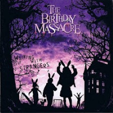 Descargar The Birthday Massacre - Walking with Strangers [2007] MEGA