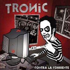DescargarTronic - Contra la corriente [2010] MEGA