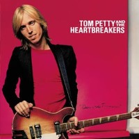 Tom Petty and The Heartbreakers - Damn the Torpedoes [1979]