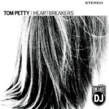 Tom Petty and The Heartbreakers - The Last DJ [2002]