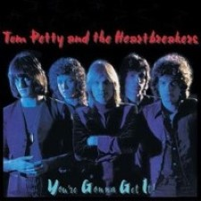 Tom Petty and The Heartbreakers - You're Gonna Get It! [1978]