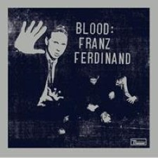 Descargar - Franz Ferdinand - Blood [2009] MEGA