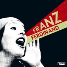 Descargar -Franz Ferdinand - You Could Have It So Much Better [2005] MEGA