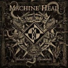 Descargar Machine Head - Bloodstone & Diamonds [2014] MEGA