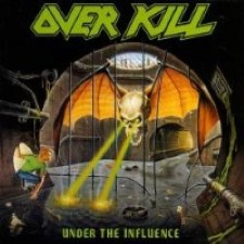 Descargar Overkill - Under the Influence [1988] MEGA