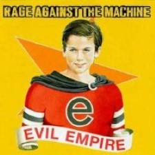 Descargar Rage Against the machine - Evil Empire [1996] MEGA