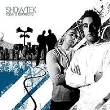 Descargar Showtek - Today Is Tomorrow [2007] MEGA