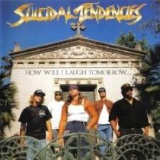 Descargar Suicidal Tendencies - How Will I Laugh Tomorrow When I Can't Even Smile Today [1988] MEGA