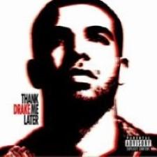 Descargar Drake - Thank Me Later [2010] MEGA