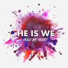 Descargar He is we - Hold My Heart [2018] MEGA