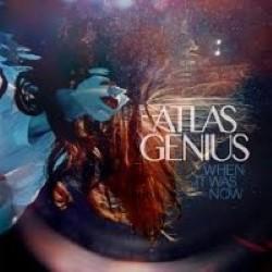 Descargar Atlas Genius - When It Was Now [2013] MEGA