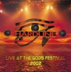 Descargar Hardline - Live at the Gods Festival 2002 [2003] MEGA