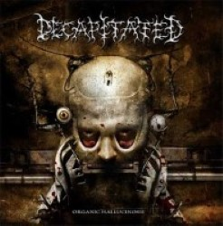 Descargar Decapitated - Organic Hallucinosis [2006] MEGA