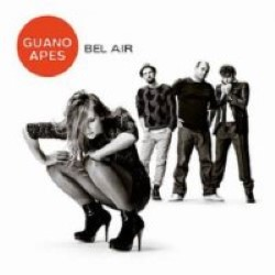 Descargar Guano Apes - Bel Air [2011] MEGA